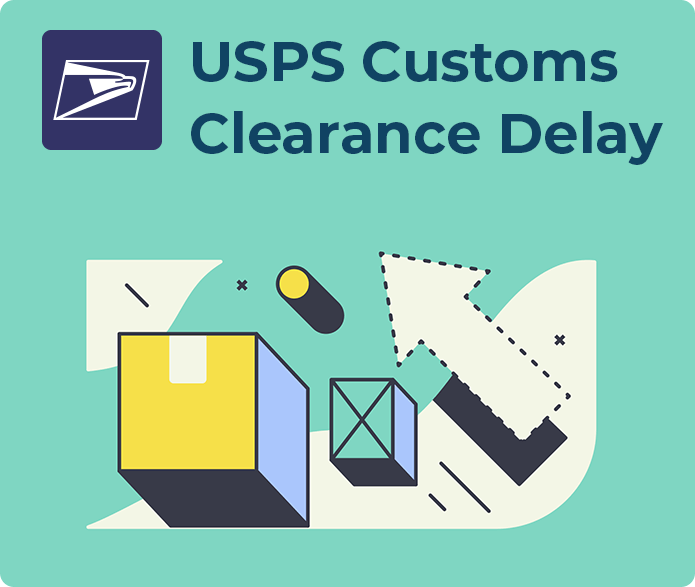 USPS Customs Clearance Delay